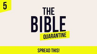 The Bible Quarantine: Episode 5 - Spread This!