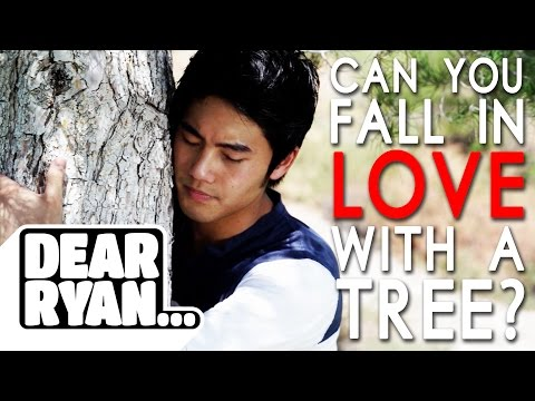 Thumbnail: Falling in Love with a Tree (Dear Ryan)