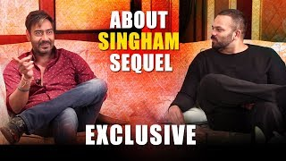 Ajay Devgn & Rohit Shetty Reveal EXCLUSIVE Information About Singham SEQUEL