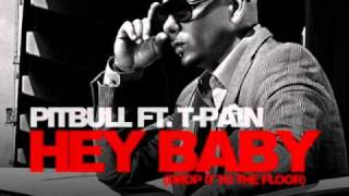 Pitbull feat T-Pain Hey Baby (Drop to the Floor)
