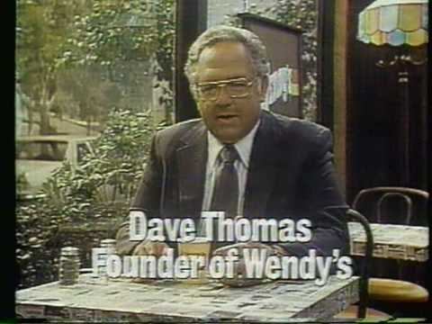 1981 Wendy's commercial.  Featuring the founder, Dave Thomas.