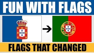 Fun With Flags - Countries Which Changed Their Flag