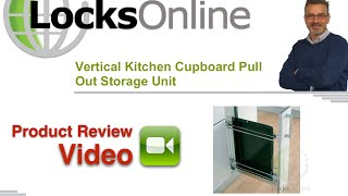 Vertical Kitchen Cupboard Pull Out Storage Unit   Locksonline Product Reviews