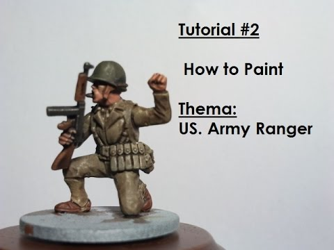 Tutorial #2 :How to Paint Thema: US ARMY RANGER