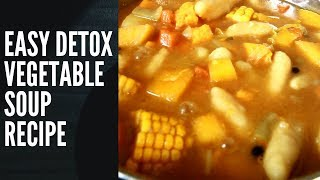 EASY DETOX  VEGETABLE SOUP  RECIPE FROM-Chef Ricardo Cooking Shows