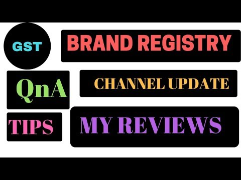 QnA,GST,CHANNEL UPDATE, MY PAID SERVICE,  BRAND REGISTRY, MY REVIEWS,TIPS