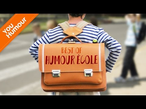 BEST OF - Humour Ecole