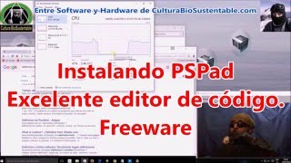 Instala PSPad en windows 10, excelente editor de código, freeware. Sección Tips y trucos.