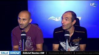 Talk Show du 14/08, partie 1 : débrief Nantes-OM