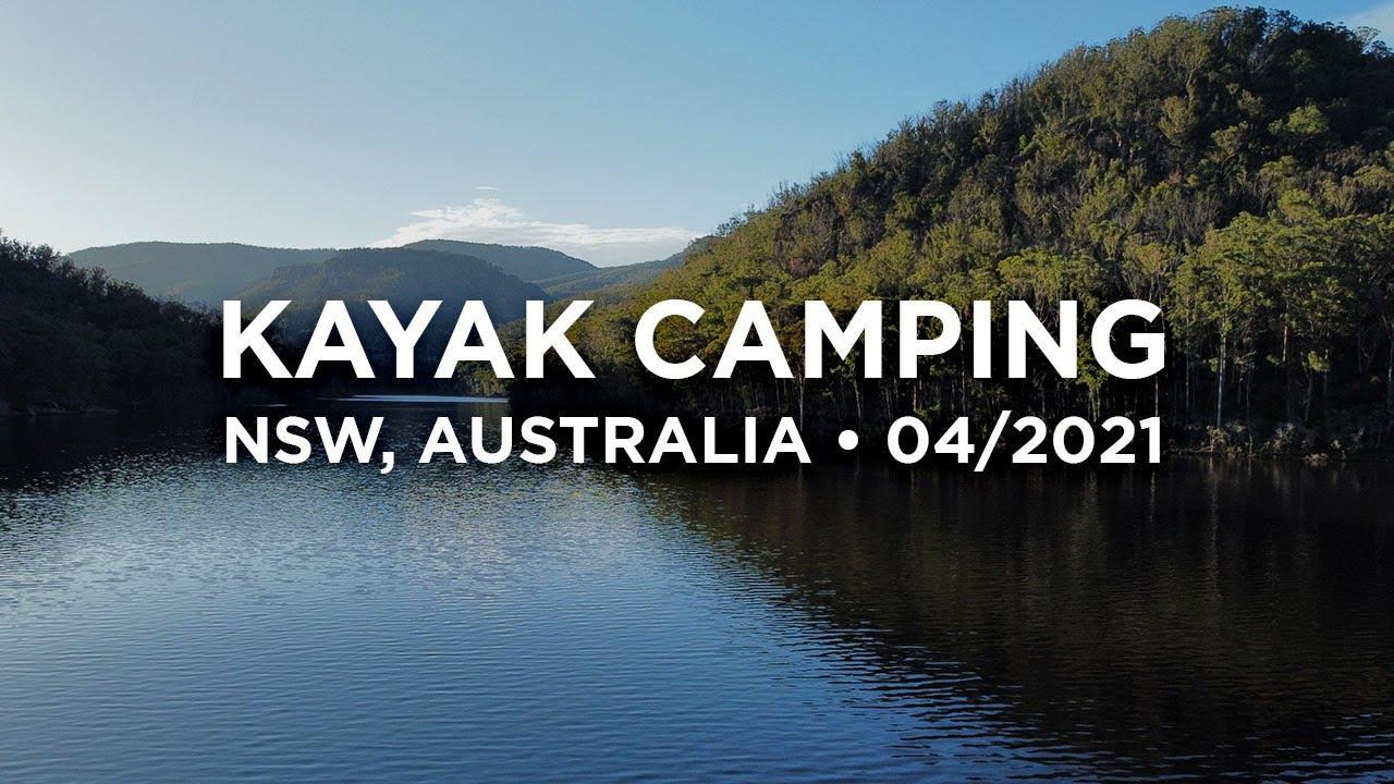 Kayak Camping 2021 • NSW, Australia