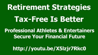 Professional Athletes–Entertainers:  Secure Your Financial Future with a Tax-Free Solution