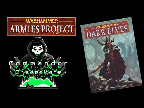 Reviewing Warhammer Armies Project's 9th Edition Dark Elves Army Book