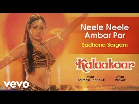 Neele Neele Ambar Par - Kalaakaar| Official Audio Song