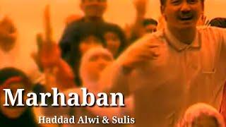 Marhaban - Haddad Alwi & Sulis