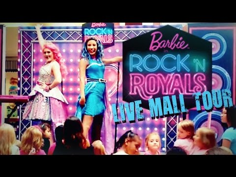 Barbie in Rock 'n Royals Live Mall Tour   Full Show