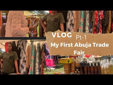 Vlog- MY FIRST ABUJA TRADE FAIR / EXHIBITION