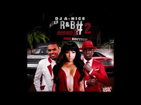 A-Nice - R&B Blends pt 2