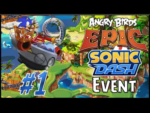 Angry Birds Epic: Sonic Dash Event #1 - The Captured Sonic
