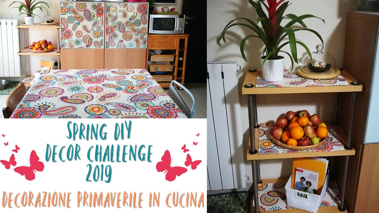 DECORAZIONE PRIMAVERILE IN CUCINA spring diy decor challenge 2019 ...