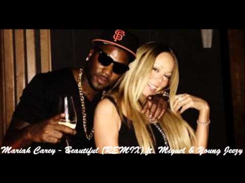Mariah Carey - Beautiful (Remix) (Feat. Miguel & Young Jeezy) + DL LINK