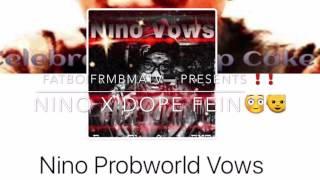 🔥Nino VOWES X Dope Fein X Audio 🔥👿