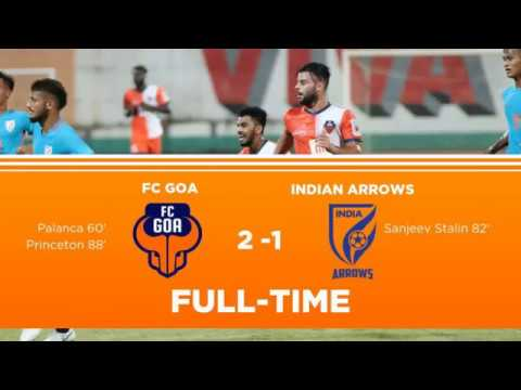FC GOA vs INDIAN ARROWS Preseason Match Video (2-1) ||  Full Match Highlights