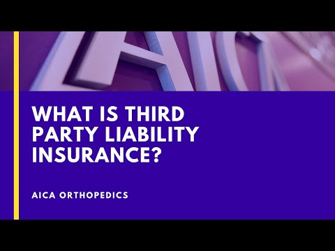 What Is Third Party Liability Insurance - AICA Orthopedics