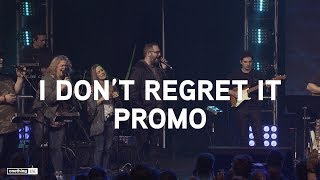 """I Don't Regret It""  feat. Caleb Edwards & Stephanie Lilly  