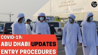 Abu Dhabi updates COVID-19 procedures to enter the emirate