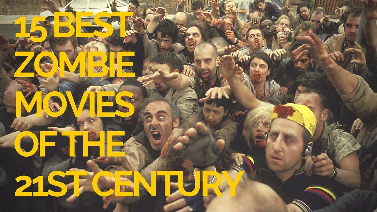 Download 15 Best Zombie Movies of the 21st Century