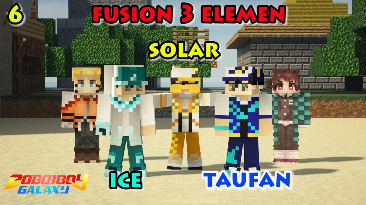 Fusion 3 Kuasa Elemental BoBoiBoy EP 6 - Minecraft BoBoiBoy & Upin Ipin Mod Season 3