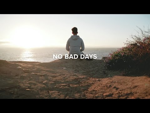 No Bad Days | The Inevitable