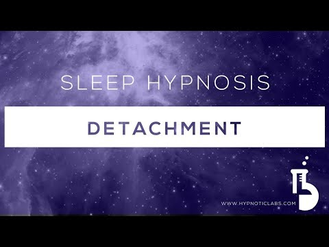 Sleep Hypnosis for Detachment (Releasing your desires to the Universe)