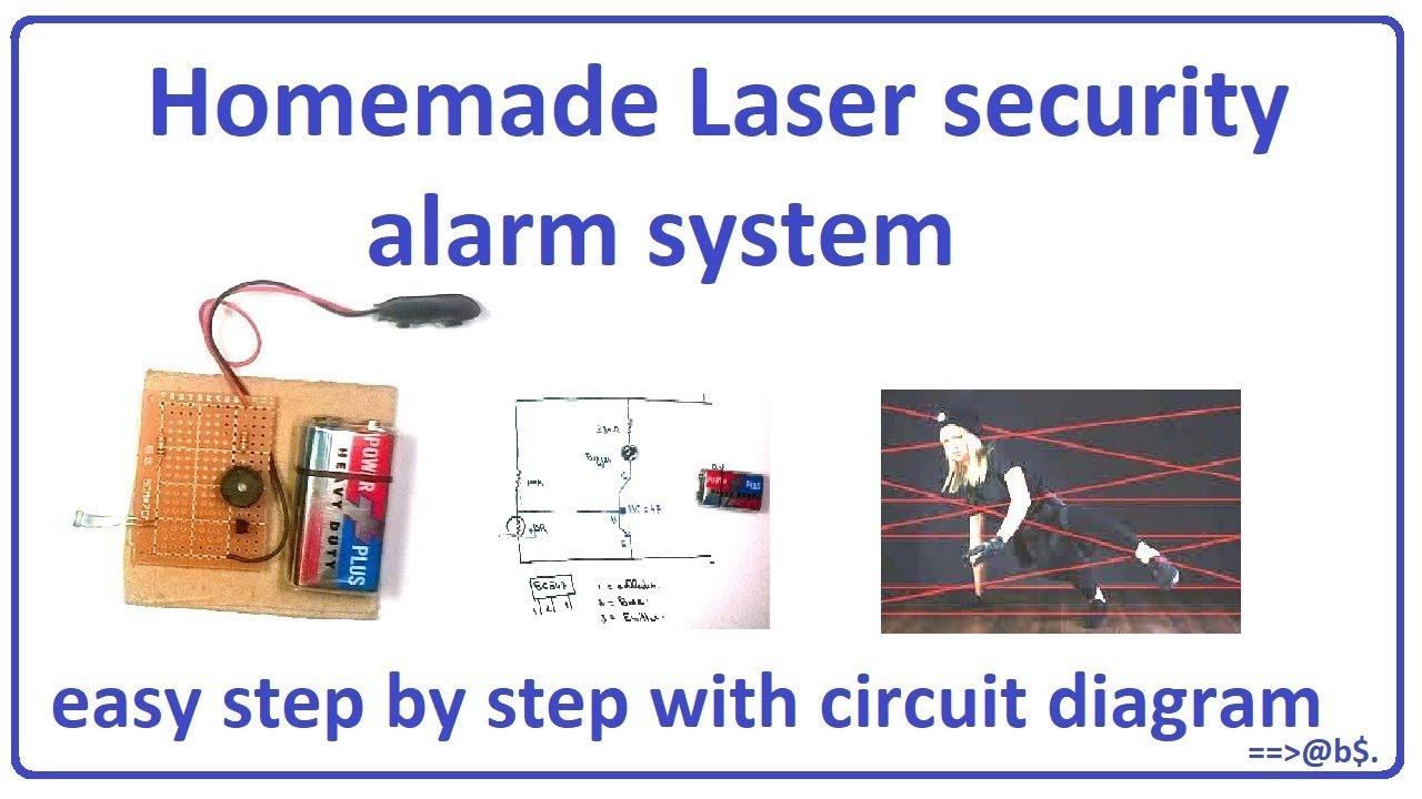 how to make laser security alarm system easy at home step by step with circuit diagram [ 1280 x 720 Pixel ]