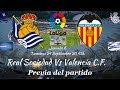 Real Sociedad Vs Valencia C.F. Previa Jornada 6 LaLiga 2017 2018