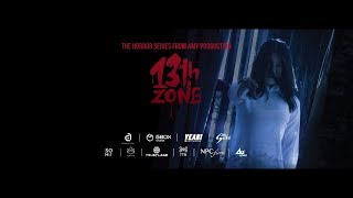 The 1st Block - 13th ZONE [Trailer] - Phim Ma Kinh Dị Việt Nam Mới Nhất 2017