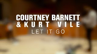 Kurt Vile and Courtney Barnett - Let It Go (Live on The Current)