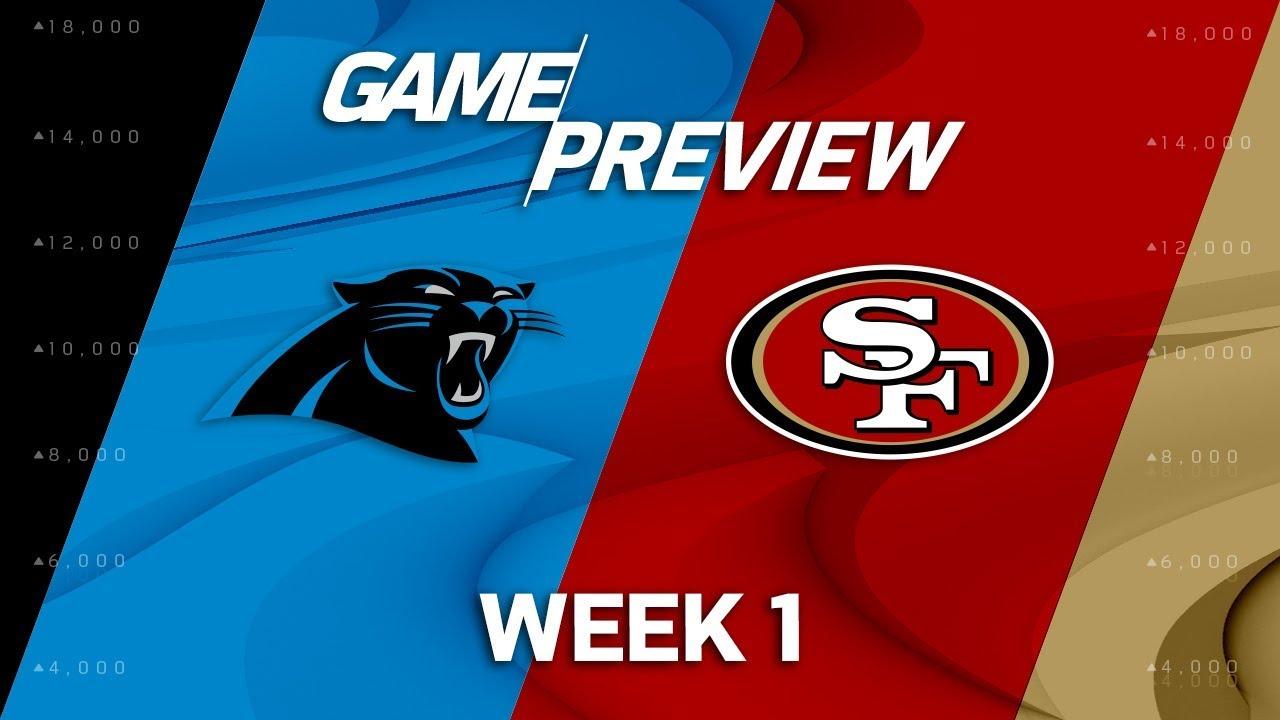 Carolina Panthers vs. San Francisco 49ers | Week 1 Game ...