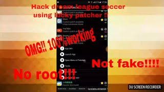 How to hack Dream league soccer 18 using lucky patcher. No root! 100%working. by legend gamer