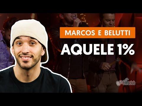 Aquele 1% - Marcos & Belutti (aula de violão simplificada)