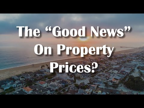 """The """"Good News"""" On Property Prices?"""