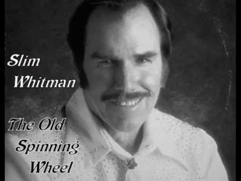 Slim Whitman - The Old Spinning Wheel (Live)