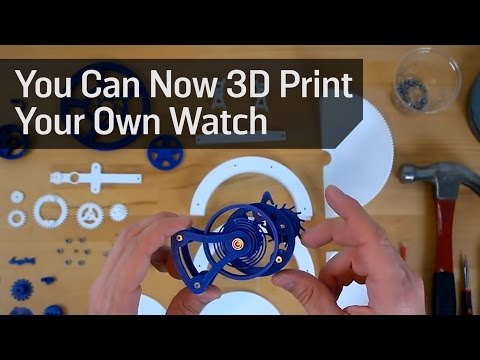You Can Now 3D Print Your Own Watch