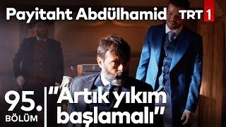 ''Kimsenin haysiyeti olmayacak, kimsenin kişiliği kalmayacak!'' I Payitaht Abdülhamid 95. Bölüm
