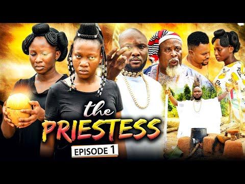 THE PRIESTESS EPISODE 1 (New Movie) Sonia Uche/Chinenye Nnebe/Rhema 2021 Nigerian Nollywood Movie
