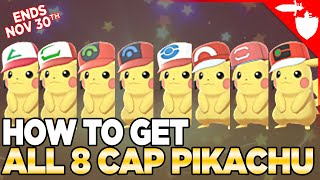 *LIMITED EVENT* How to Get ALL 8 Cap Pikachu - Pokemon Sword & Shield