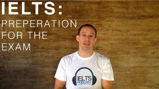 IELTS Preparation for the Exam