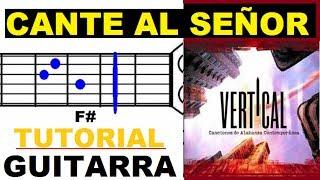 (94) Cante al Señor/Mi Cristo mi Rey - (Tutorial Guitarra) - Aline Barros/Vertical/Ingrid Rosario