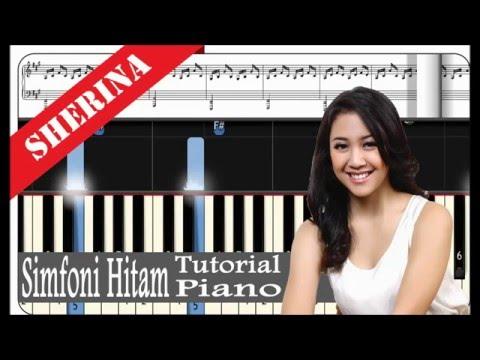 Sherina - Simfoni Hitam - Piano Tutorial