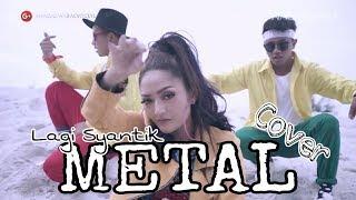 Lagi Syantik - METAL COVER